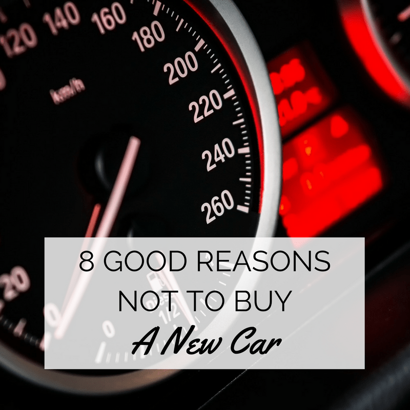 Good Buy: 8 Good Reasons Not To Buy A New Car