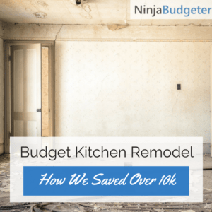 kitchen remodel, 12 Tips For A Budget Kitchen Remodel – (How We Saved Over $10k)