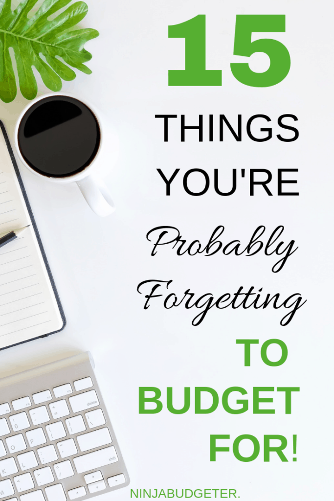 Things you forget to budget for