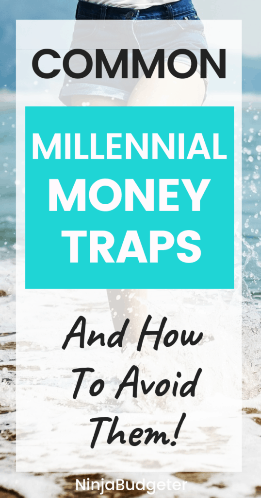 money traps for millennials