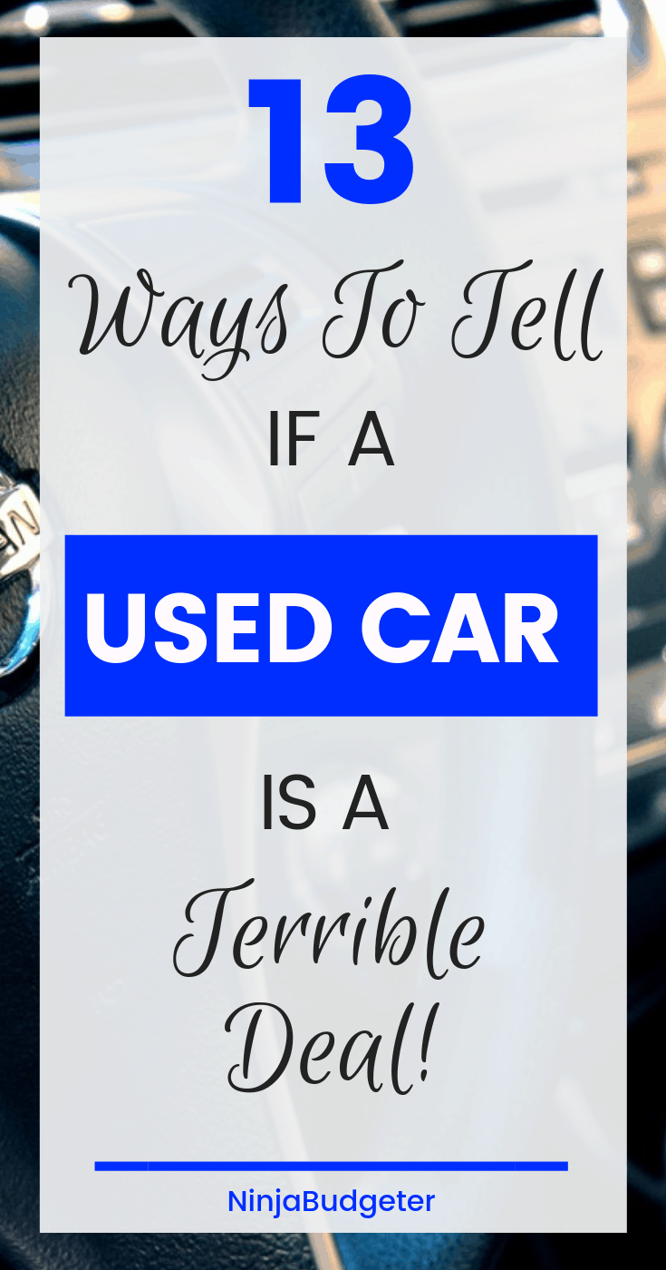 how to tell if a used car is a terrible deal